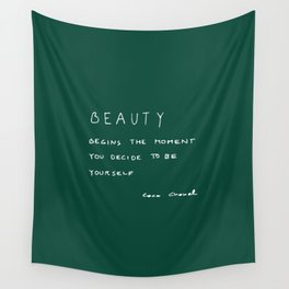 Beauty begins Wall Tapestry