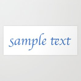 Sample Text Art Print