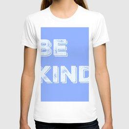 Be Kind Blue T-shirt
