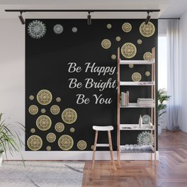 Be Happy, Be Bright, Be You Gold and Silver Mandala Graphic Art Wall Mural