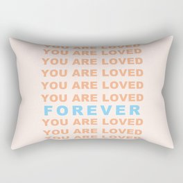 You Are Loved Forever Romans 8:38-39 Rectangular Pillow