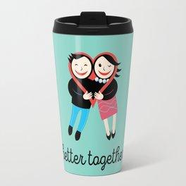 BETTER TOGETHER Travel Mug
