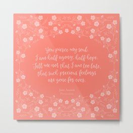 Jane Austen Persuasion Floral Love Letter Quote Metal Print