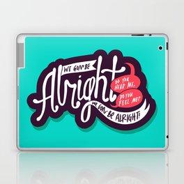 Alright Laptop & iPad Skin