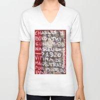 bukowski V-neck T-shirts featuring Bukowski by Ibbanez