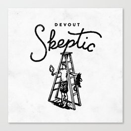 Devout Skeptic Canvas Print