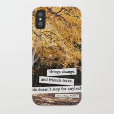 perks of being a wallflower - life doesn't stop for anybody iPhone X Slim Case