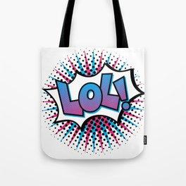Pop Art LOL! Tote Bag