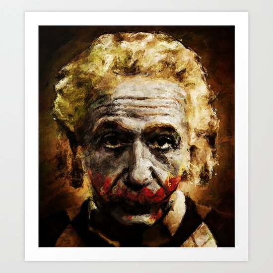 Einstein The Joker (Relatively Funny) Art Print