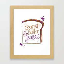 Peanut Butter & Jealous Framed Art Print