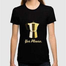 Coffee? Yes Please. T-shirt