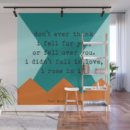 """""""Don't Ever Think I Fell for You"""" Toni Morrison Love Quote Wall Mural"""