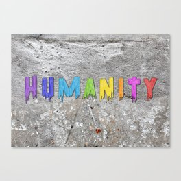 Humanity Paint Canvas Print