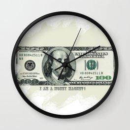 I am a money magnet! Wall Clock