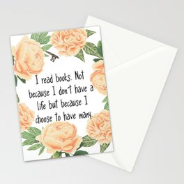 I read book because I choose to have many lives Stationery Cards