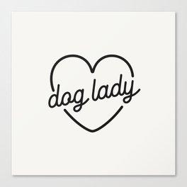 Dog Lady - French Vanilla White Canvas Print