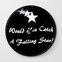 Would You Catch A Falling Star? Black and White Art, Stars Wall Clock