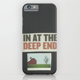 The deep end. iPhone Case