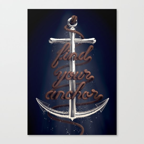 Find Your Anchor Canvas Print