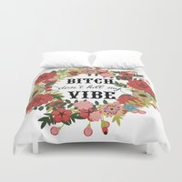 kendrick lamar Duvet Covers featuring Bitch Don't Kill My Vibe by MY  HOME