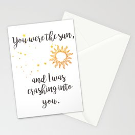 """""""You were the sun"""" Baz Quote Print Stationery Cards"""