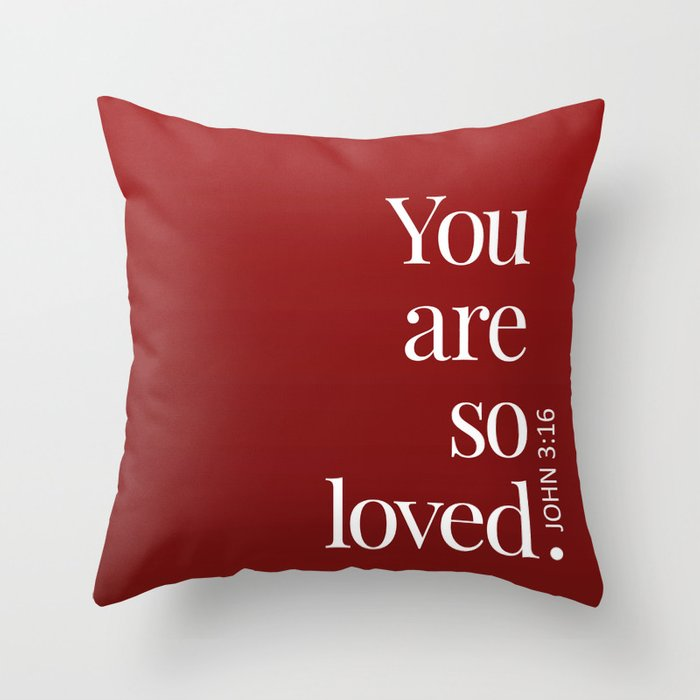 So Loved Throw Pillow