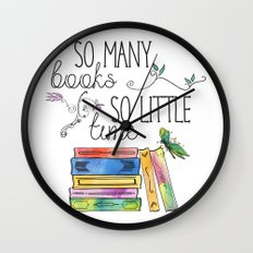 So Many Books, So Little Time Design Wall Clock