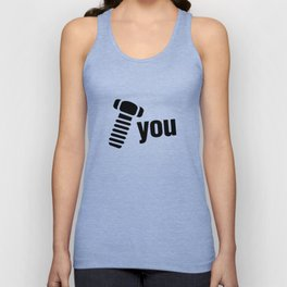 Screw You Unisex Tank Top
