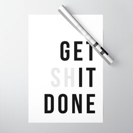 Get Sh(it) Done // Get Shit Done Wrapping Paper