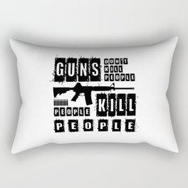 Guns Don't Kill People People Kill People Rectangular Pillow