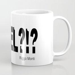 Riggo Monti Design #23 - F'REEL?!? Coffee Mug