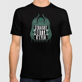 Straight Outta R'lyeh T-shirt