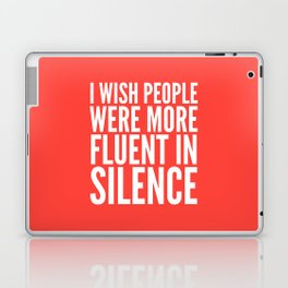 I Wish People Were More Fluent in Silence (Red) Laptop & iPad Skin