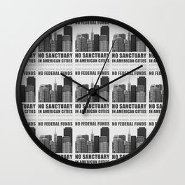 No Sanctuary Cities Wall Clock