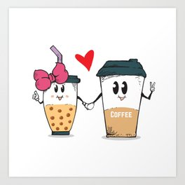 Miss.Bubble Milk Tea and Mr.Coffee say Hello for everyone Art Print