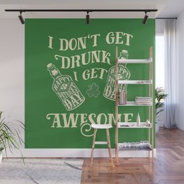 Funny St. Patrick's Day Drinking Quote Wall Mural
