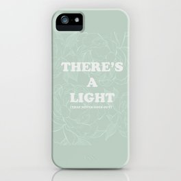 The best of (There's a light that never goes out-the Smiths) iPhone Case