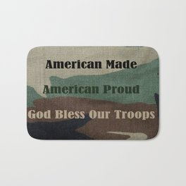 American Made, American Proud, God Bless Our Troops Bath Mat