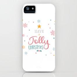 Have A Jolly Christmas Star Mistletoe iPhone Case