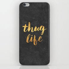 Thug Life iPhone & iPod Skin