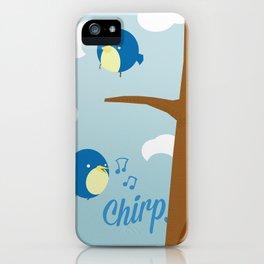 Chirp. iPhone Case