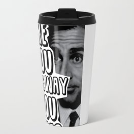 The Office - The Way You Are Travel Mug