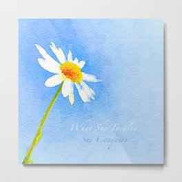 Watercolor Daisy - What She Tackles She Conquers Metal Print