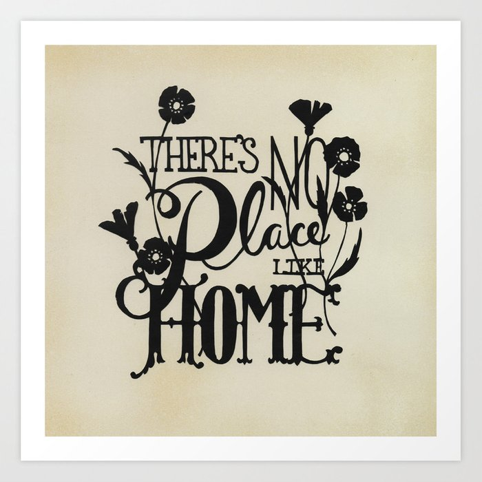 There's No Place Like Home Art Print By Cindymindypindy
