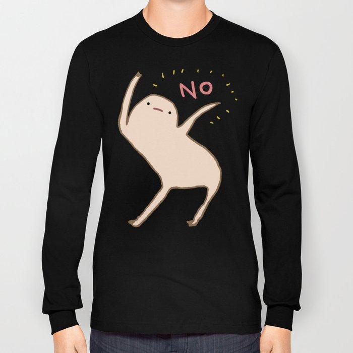 Honest Blob Says No Long Sleeve T-shirt