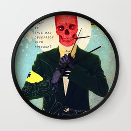 What Is This Mad Obsession With Freedom? Wall Clock