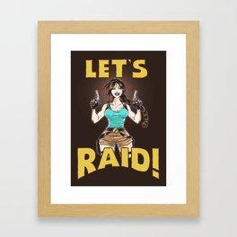 Let's Raid! Framed Art Print