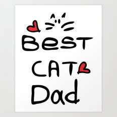 Best cat dad Art Print
