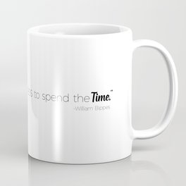 Talent is the Willingness to Spend the Time Coffee Mug