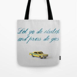 LET GO DA CLUTCH Tote Bag